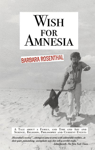 Barbararosenthaldeadlychapspresswishforamnesia nov2016 finishsizefrontcoverattg barbara rosenthal will read from her novel wish for amnesia at a space nyc see inside the novel reviews and more wishforamnesia fandeluxe Image collections